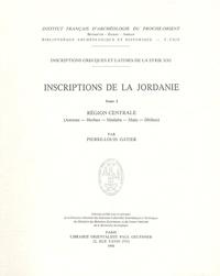Pierre-Louis Gatier - Inscriptions grecques et latines de la Syrie - Tome 2, Inscriptions de la Jordanie.