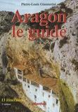 Pierre-Louis Giannerini - Aragon le guide - 13 itinéraires.