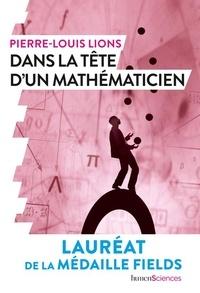 Pierre-Louis Lions - Dans la tête d'un mathématicien.