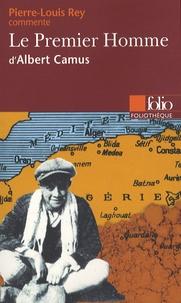 Pierre-Louis Rey - Le Premier Homme d'Albert Camus.