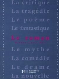 Pierre-Louis Rey et Bruno Vercier - Le Roman.