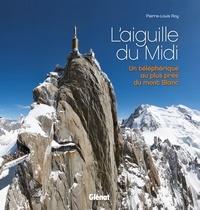 Deedr.fr L'aiguille du Midi - Un téléphérique au plus près du mont Blanc Image