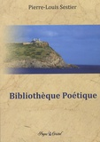 Pierre-Louis Sestier - Bibliothèque Poétique.