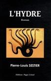 Pierre-Louis Sestier - L'Hydre.