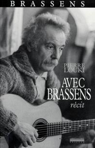 Pierre Louki - Avec Brassens - Récit.