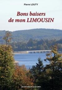 Pierre Louty - Bons baisers de mon Limousin.