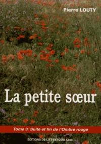 Pierre Louty - La petite soeur.
