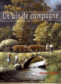 Pierre Louty - Un air de campagne.