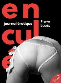 Pierre Louÿs - Enculées - Journal érotique.
