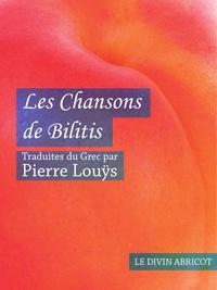 Pierre Louÿs - Les Chansons de Bilitis (érotique).