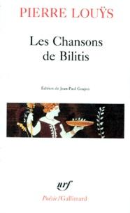 Pierre Louÿs - Les Chansons de Bilitis, Pervigilium mortis avec divers textes inédits.