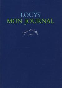 Pierre Louÿs - Mon journal - 24 juin 1887-16 mai 1888.
