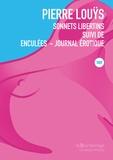 Pierre Louÿs - Sonnets libertins suivi de Enculées - Journal érotique - Manuscrits rédigés entre 1889 et 1907.