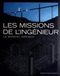 Pierre Loze - Les missions de l'ingénieur - Le bureau Greisch.