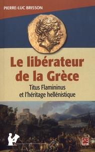 Rhonealpesinfo.fr Le libérateur de la Grèce - Titus Flamininus et l'héritage hellénistique Image
