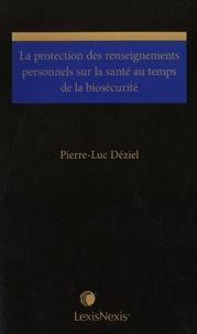 Pierre-Luc Déziel - La protection des renseignements personnels sur la santé au temps de la biosécurité.