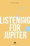 Pierre-Luc Landry et Arielle Aaronson - Listening for Jupiter.