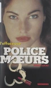 Pierre Lucas - L'effaceuse.