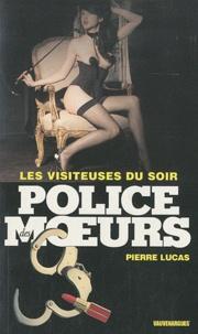 Pierre Lucas - Les visiteuses du soir.
