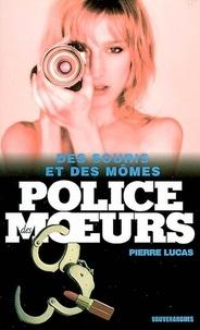 Pierre Lucas - Police des moeurs Hors-série Des souris et des mômes.