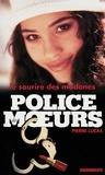 Pierre Lucas - Police des moeurs n°139 Le Sourire des madones.