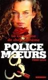 Pierre Lucas - Police des moeurs n°147 La Croqueuse de chrysanthèmes.