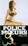 Pierre Lucas - Police des moeurs n°162 La fille au père.