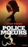 Pierre Lucas - Police des moeurs n°163 Strip poker.