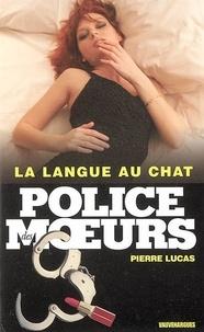 Pierre Lucas - Police des moeurs n°166 La langue au chat.