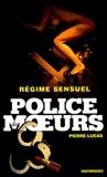 Pierre Lucas - Police des moeurs n°171 Régime sensuel.