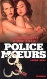 Pierre Lucas - Police des moeurs n°172 La Possibilité d'une fille.