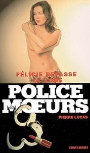 Pierre Lucas - Police des moeurs n°174 Félicie repasse le code.