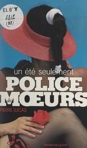Pierre Lucas - Un été seulement.