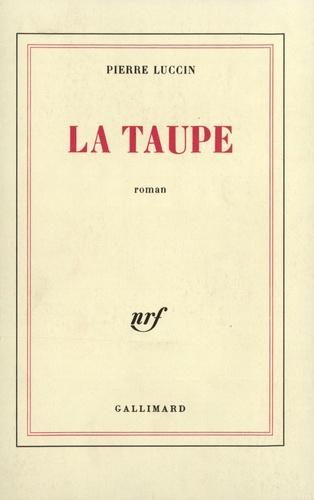 Pierre Luccin - La Taupe.