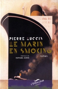 Pierre Luccin - Le marin en smoking.