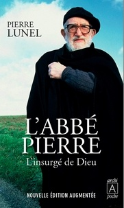 Pierre Lunel et Pierre Lunel - L'Abbé Pierre.