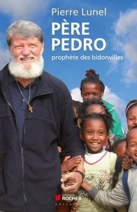 Pierre Lunel - L'aventure du Père Pedro.