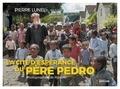 La cité d'espérance du père Pedro.