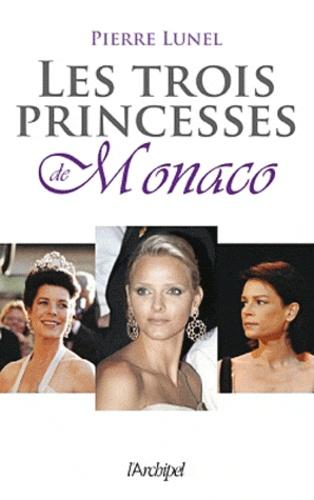 Les trois princesses de Monaco