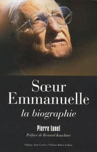 Pierre Lunel - Soeur Emmanuelle - La biographie.