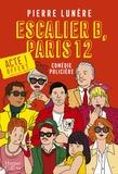 Pierre Lunère - Escalier B, Paris 12 - Acte 1 - La nouvelle comédie policière en 5 actes.