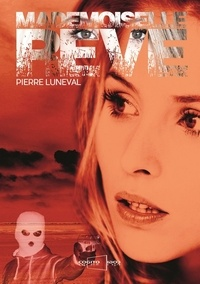 Pierre Luneval - Mademoiselle rêve.