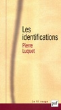 Pierre Luquet - Les identifications.