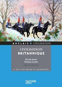 Pierre Lurbe et Peter John - Civilisation britannique.