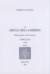Ucareoutplacement.be Le siècle des Lumières - Bibliographie chronologique Tome 26, 1789, Auteurs Image
