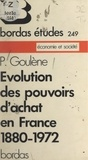 Pierre M. Klein et Pierre Goulène - Évolution des pouvoirs d'achat en France - 1830-1972.