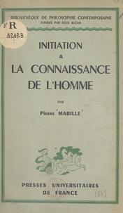 Pierre Mabille et Gaston Bachelard - Initiation à la connaissance de l'homme.