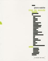 Pierre Mabille - Trop de monde.