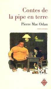 Pierre Mac Orlan - Contes de la pipe en terre - Petites histoires.