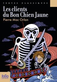 Téléchargement gratuit de manuels scolaires en ligne Les clients du bon chien jaune in French 9782070560165 par Pierre Mac Orlan